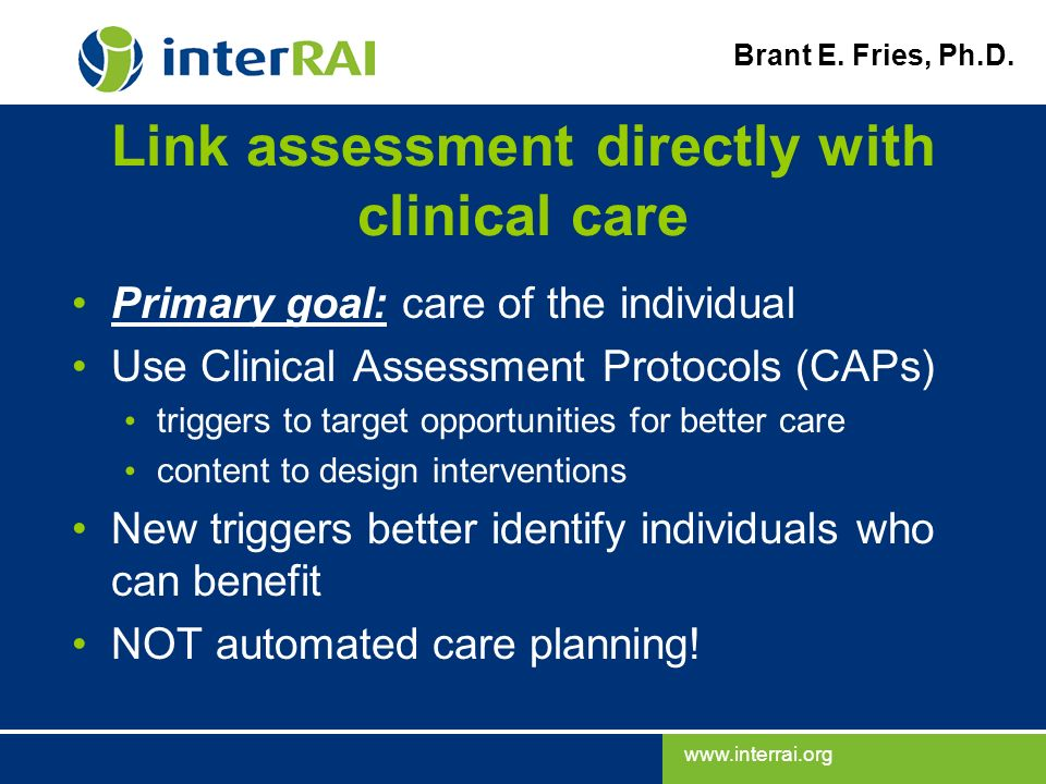 Link assessment directly with clinical care