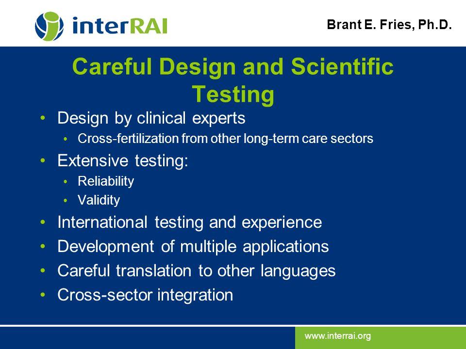Careful Design and Scientific Testing