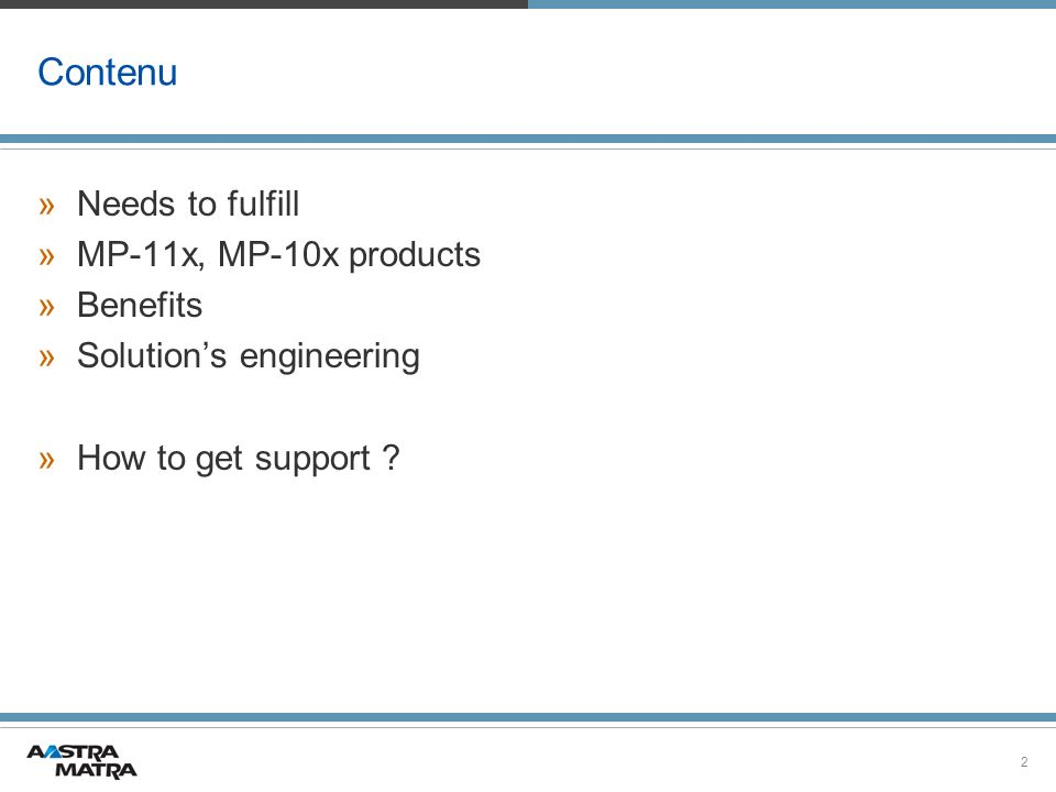 Contenu Needs to fulfill MP-11x, MP-10x products Benefits