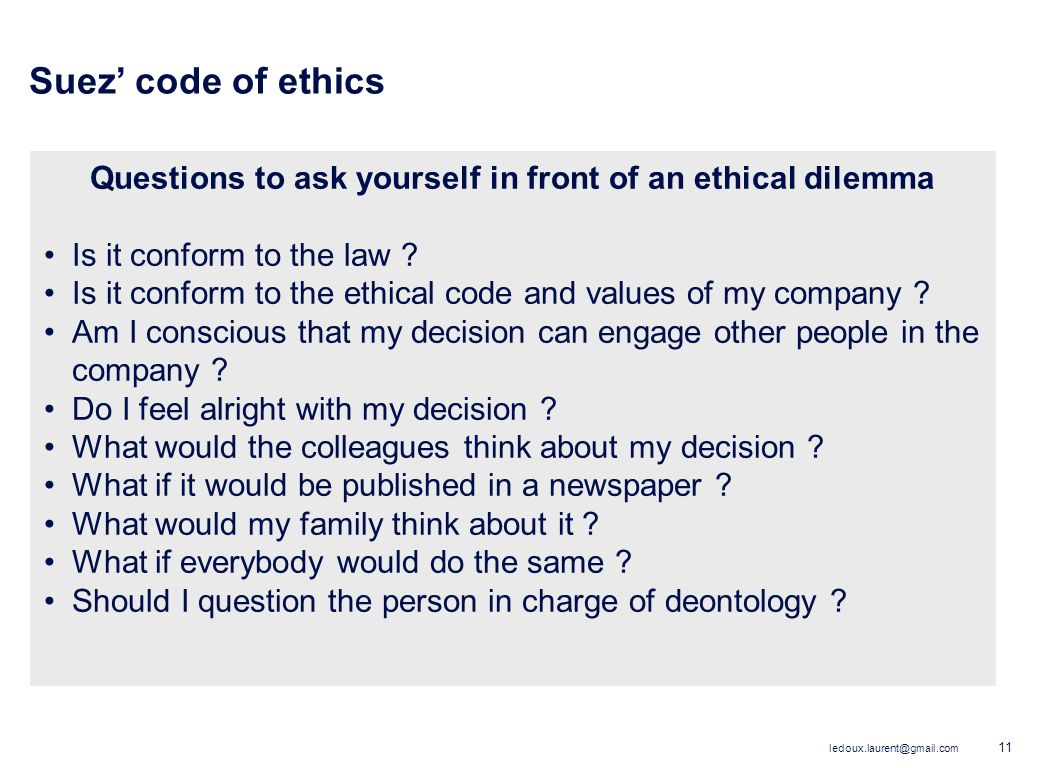 Questions to ask yourself in front of an ethical dilemma