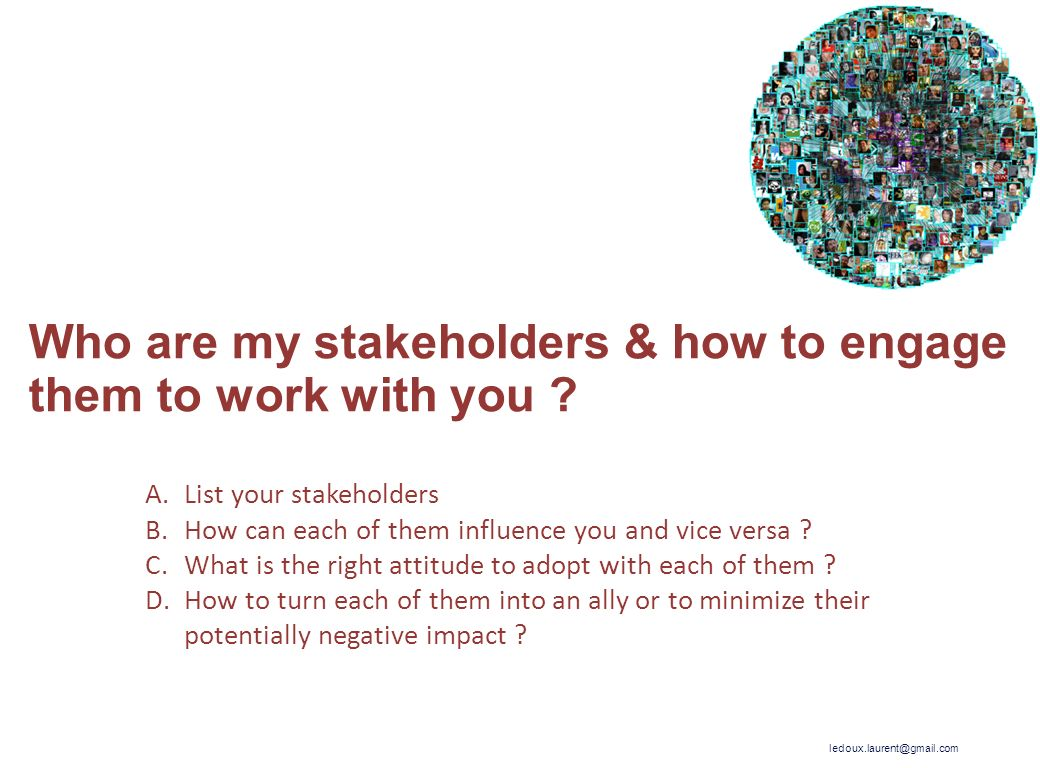 Who are my stakeholders & how to engage them to work with you