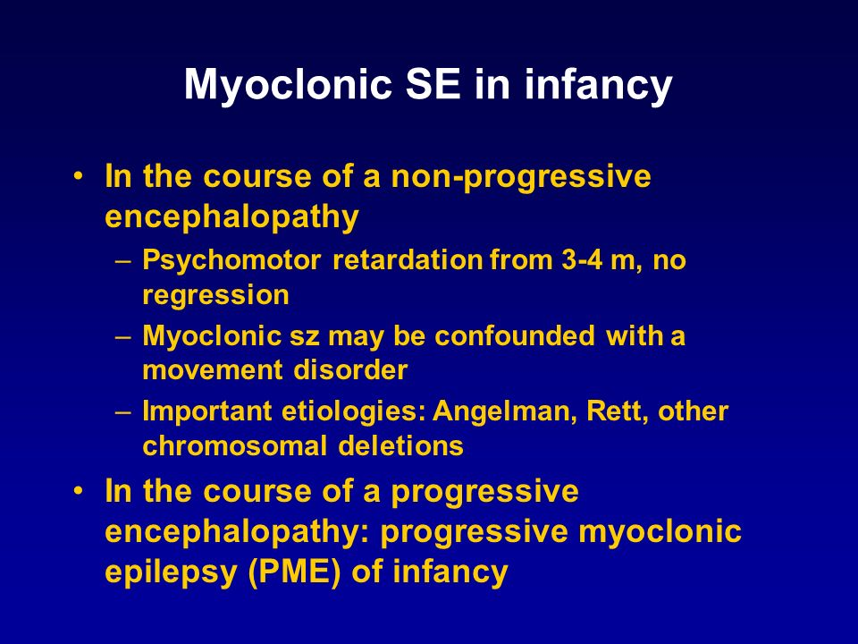 Myoclonic SE in infancy