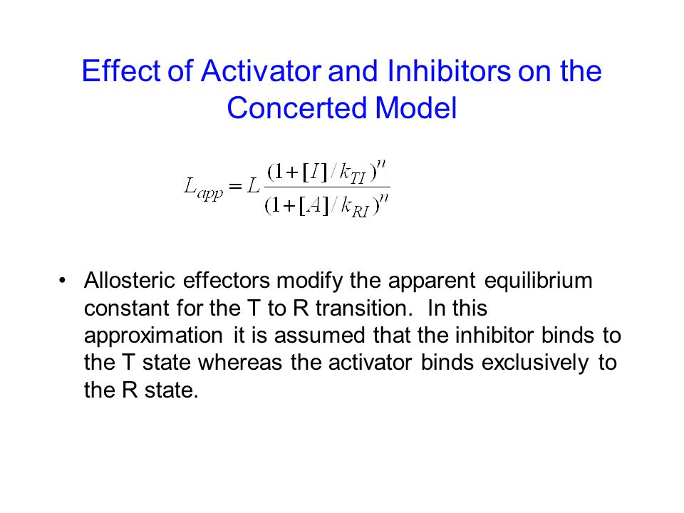 Effect of Activator and Inhibitors on the Concerted Model