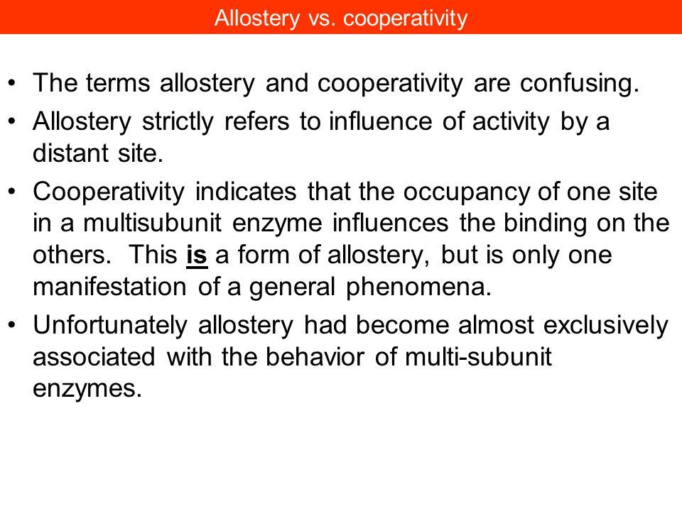 Allostery vs. cooperativity