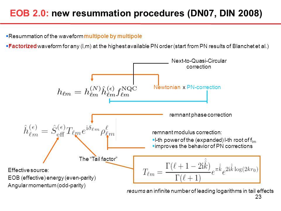 EOB 2.0: new resummation procedures (DN07, DIN 2008)