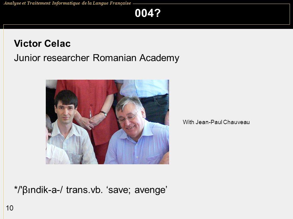 004 Victor Celac Junior researcher Romanian Academy