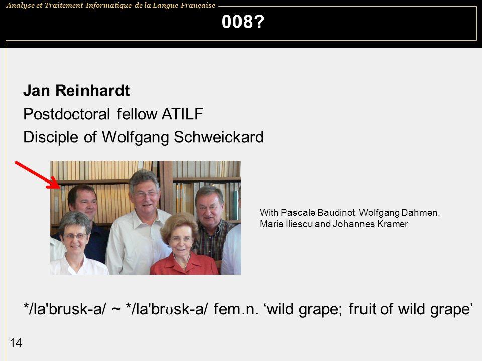 008 Jan Reinhardt Postdoctoral fellow ATILF