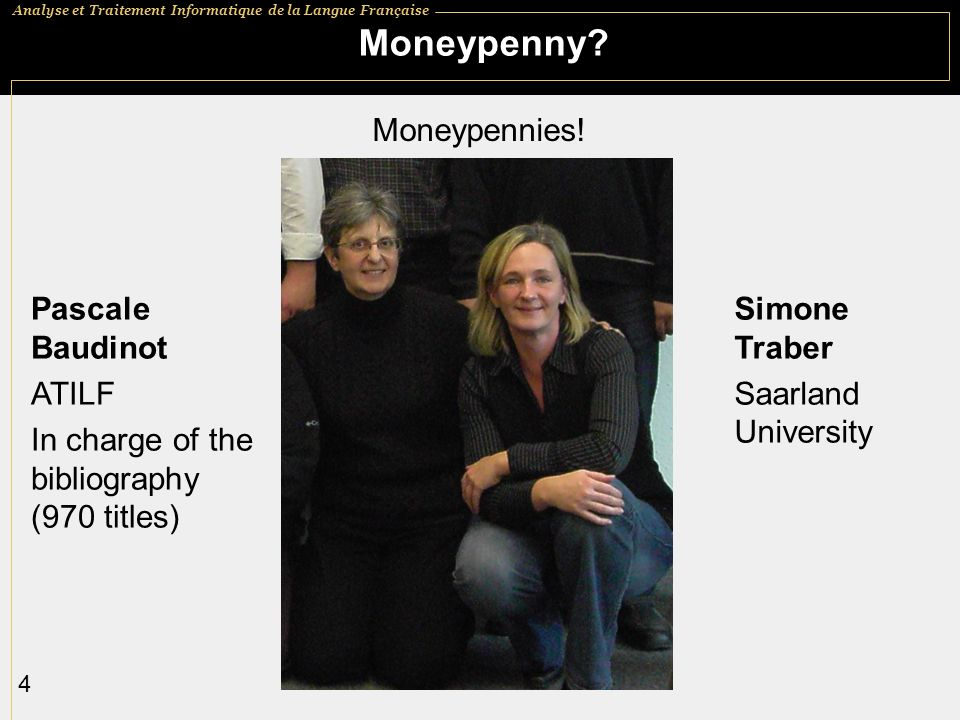 Moneypenny Moneypennies! Pascale Baudinot ATILF