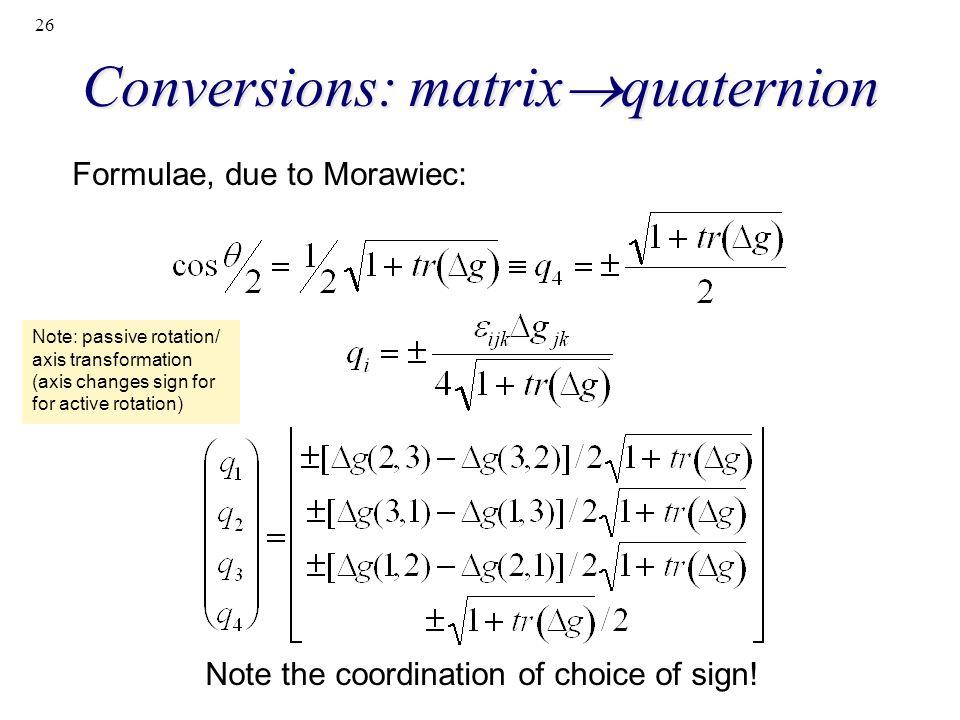 Conversions: matrixquaternion