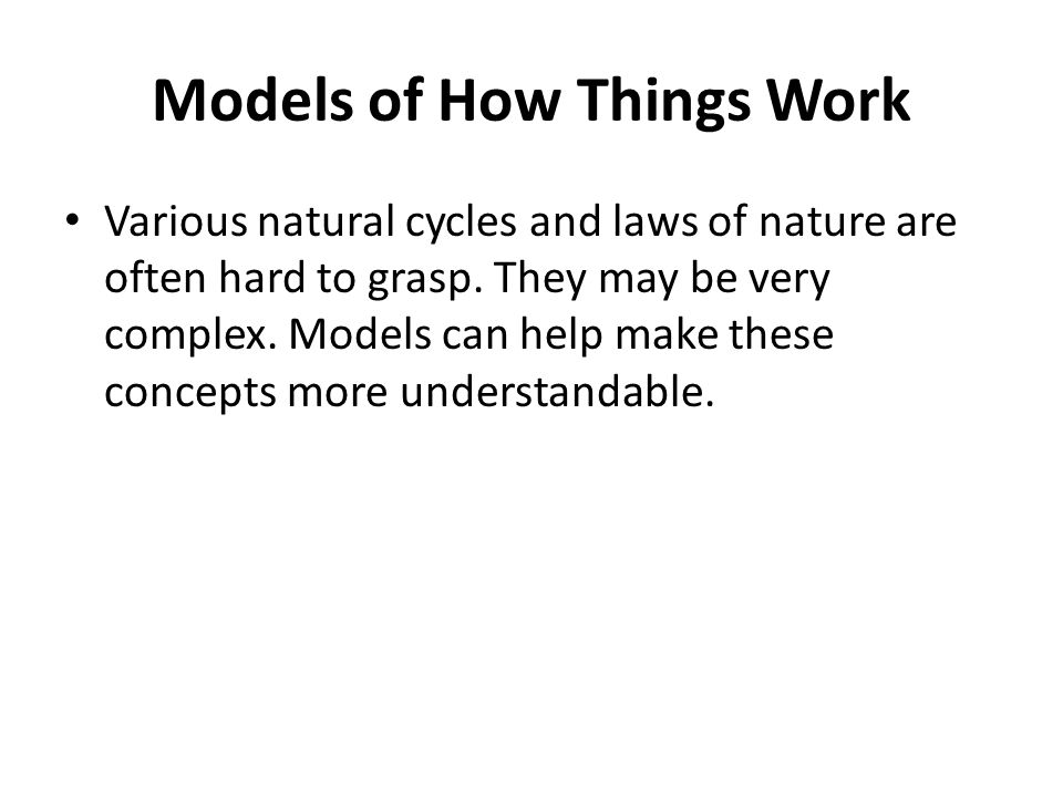 Models of How Things Work