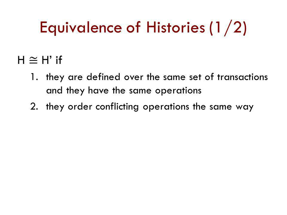 Equivalence of Histories (1/2)