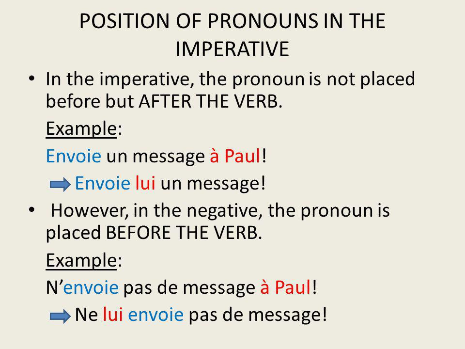POSITION OF PRONOUNS IN THE IMPERATIVE