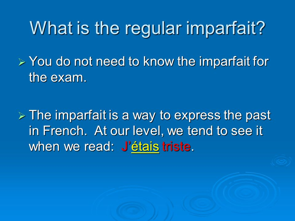 What is the regular imparfait