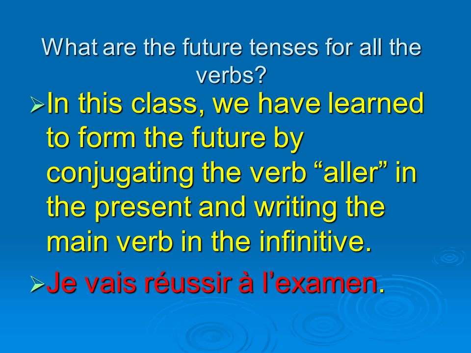 What are the future tenses for all the verbs