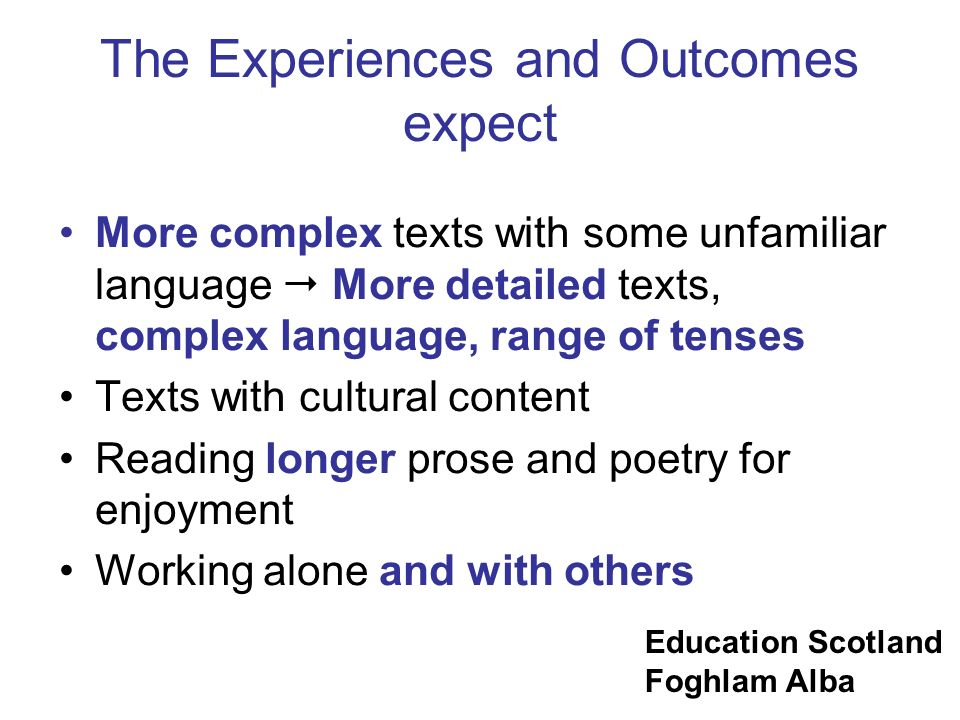 The Experiences and Outcomes expect