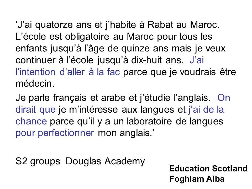 'J'ai quatorze ans et j'habite à Rabat au Maroc