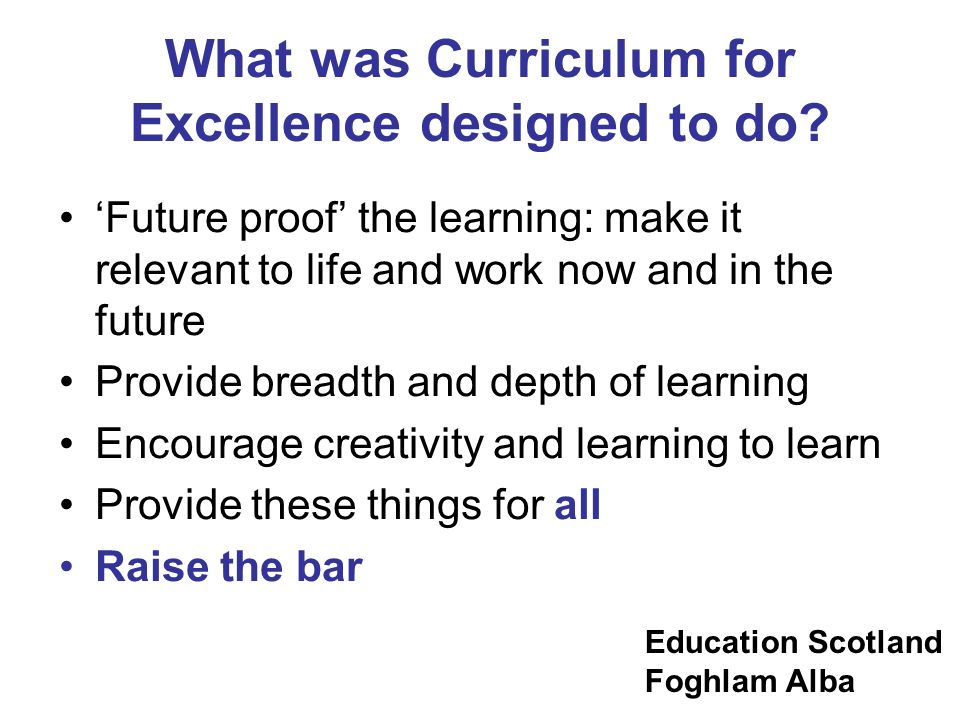 What was Curriculum for Excellence designed to do