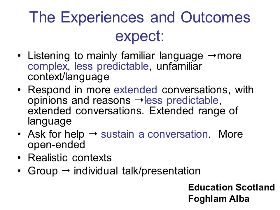 The Experiences and Outcomes expect: