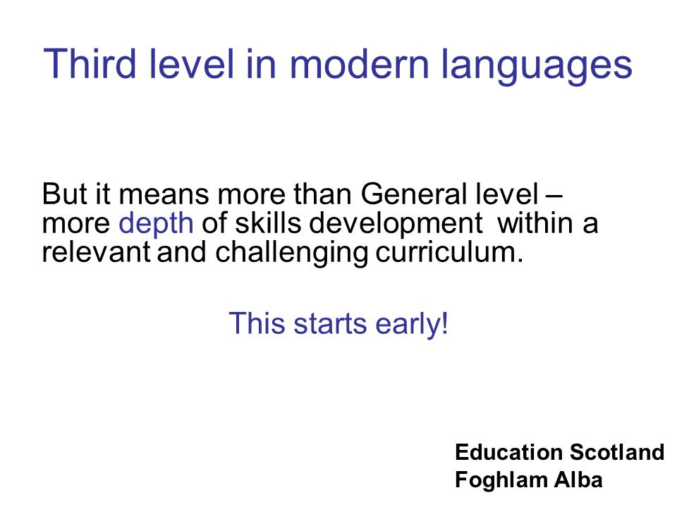 Third level in modern languages