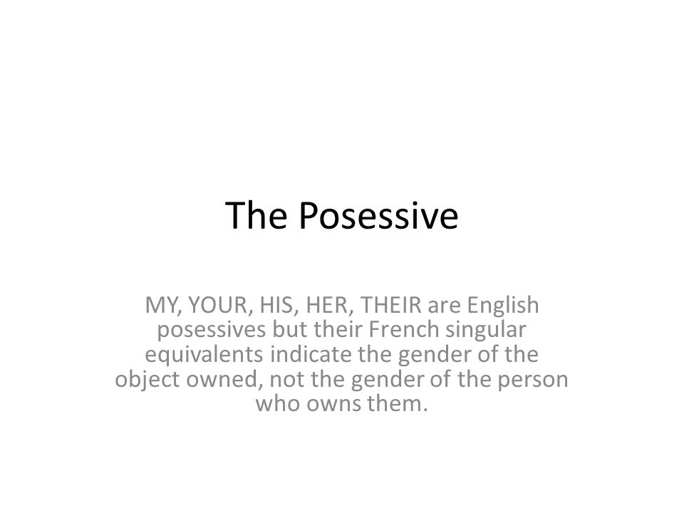 The Posessive