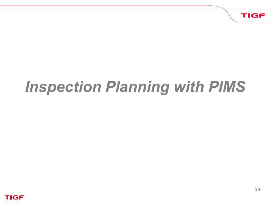 Inspection Planning with PIMS