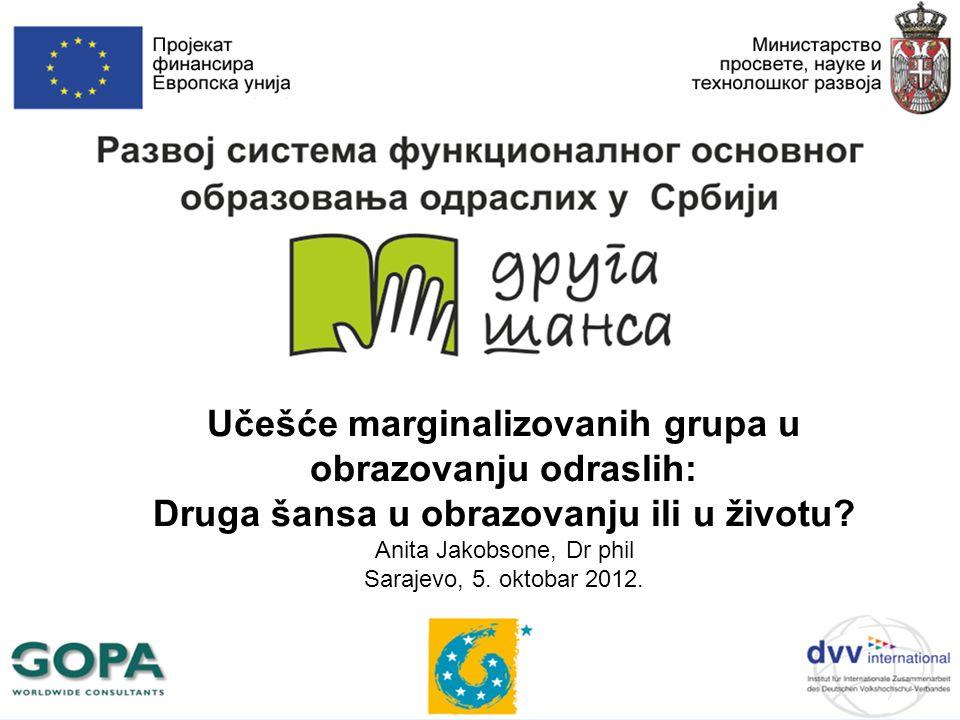 Učešće marginalizovanih grupa u obrazovanju odraslih: Druga šansa u obrazovanju ili u životu.