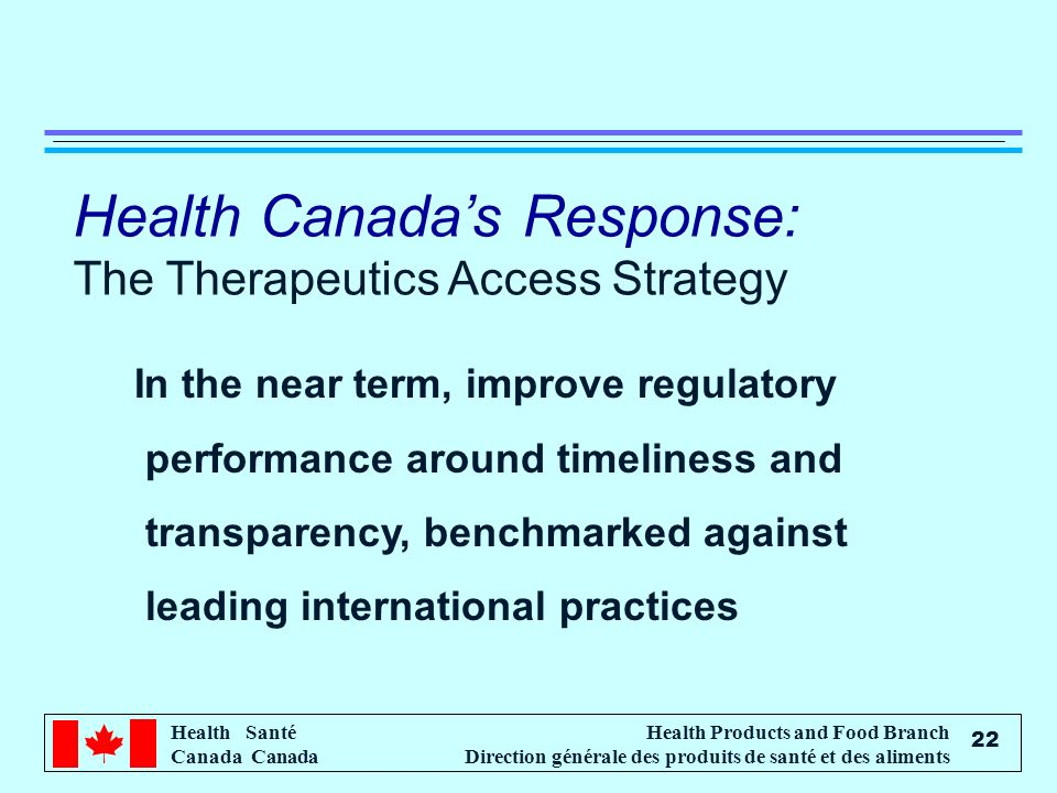 Health Canada's Response: The Therapeutics Access Strategy