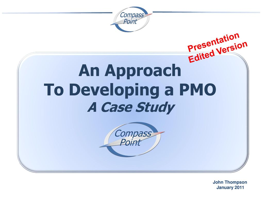 developing a pmo Building the pmoproject management office  your company and feel that you  must take it upon yourself to rectify this by creating a pmo.