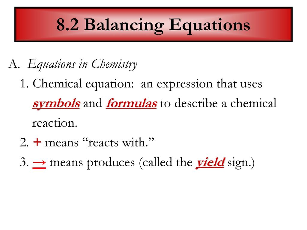 Equations reactions ppt video online download 82 balancing equations a equations in chemistry biocorpaavc Choice Image