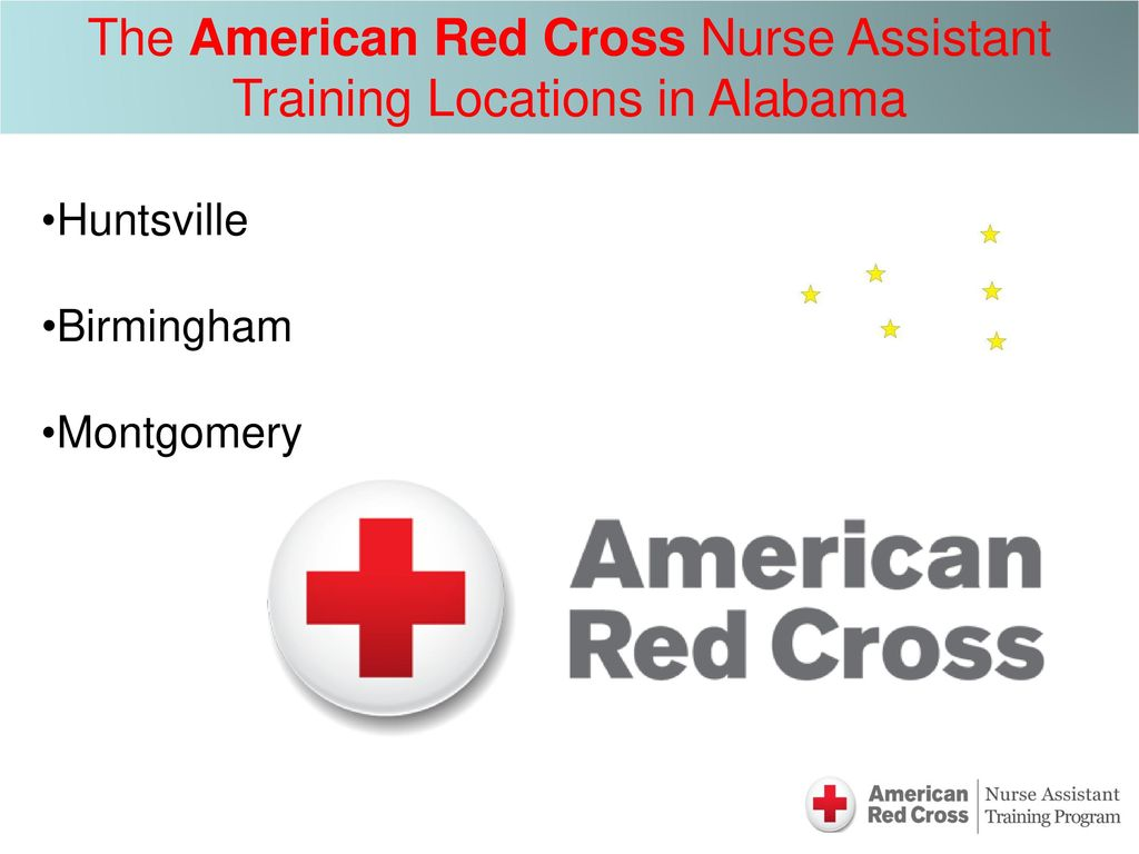 Nurse assistant training program ppt download the american red cross nurse assistant training locations in alabama 1betcityfo Choice Image