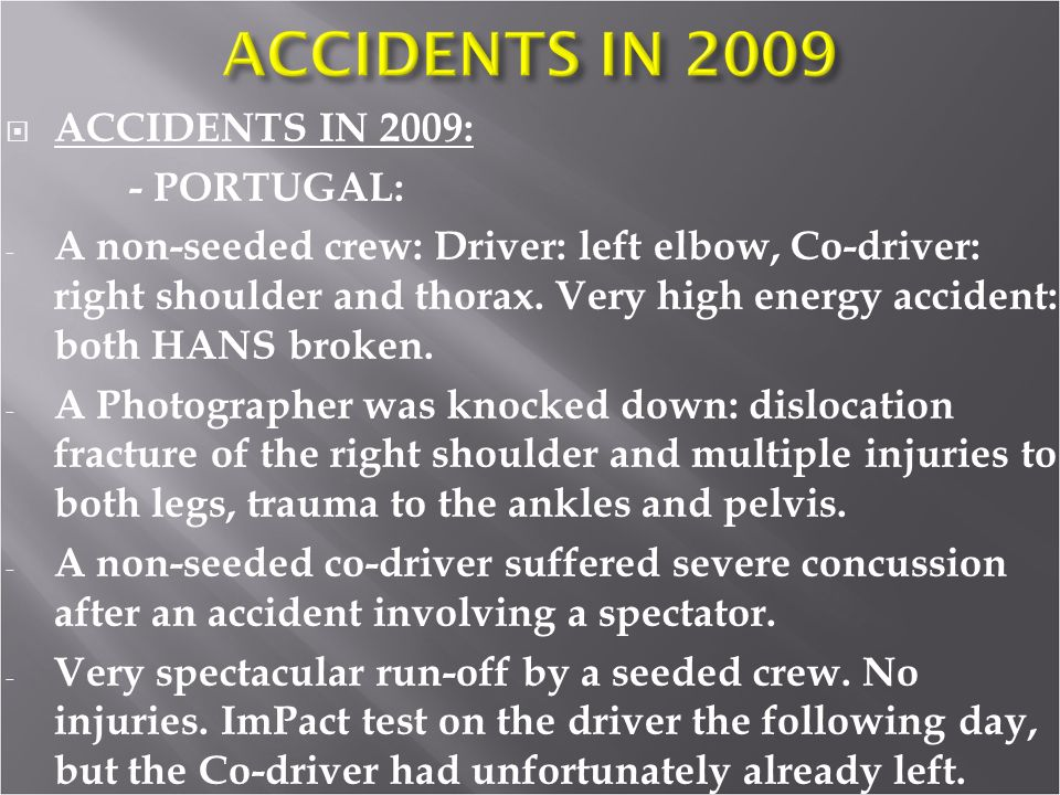 ACCIDENTS IN 2009: - PORTUGAL: