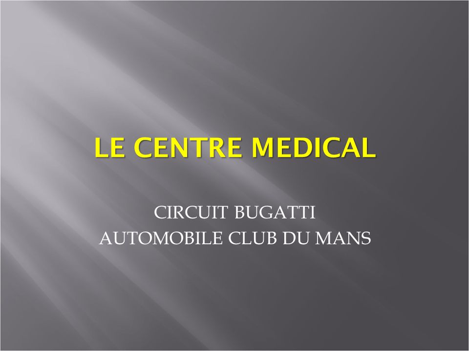 CIRCUIT BUGATTI AUTOMOBILE CLUB DU MANS