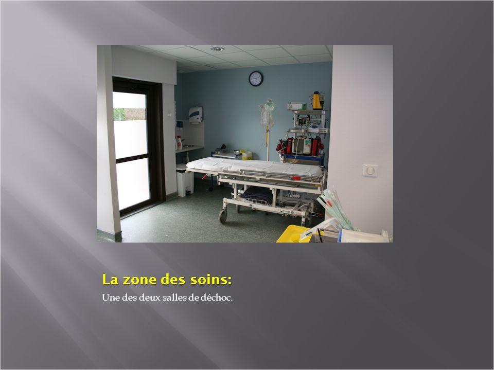 La zone des soins: Une des deux salles de déchoc.