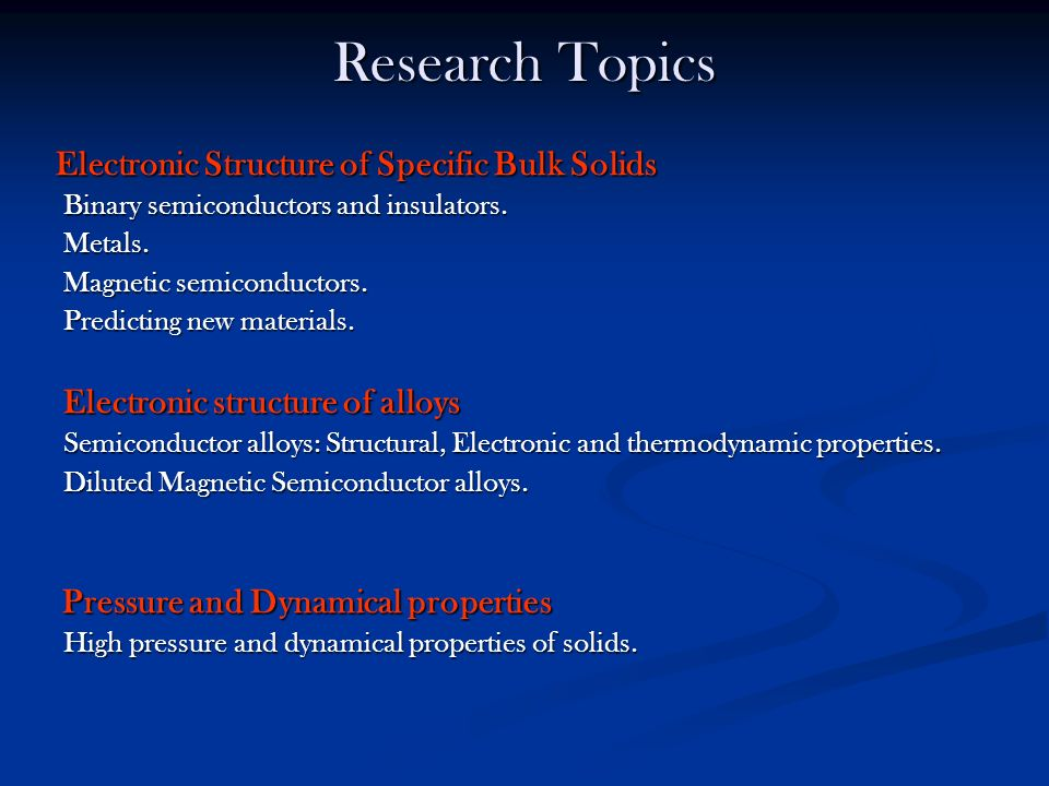 Research Topics Electronic structure of alloys