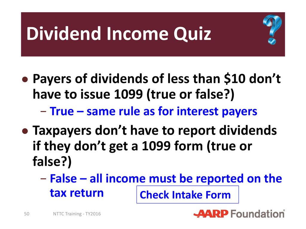 Interest and dividend income ppt download dividend income quiz payers of dividends of less than 10 dont have to issue falaconquin