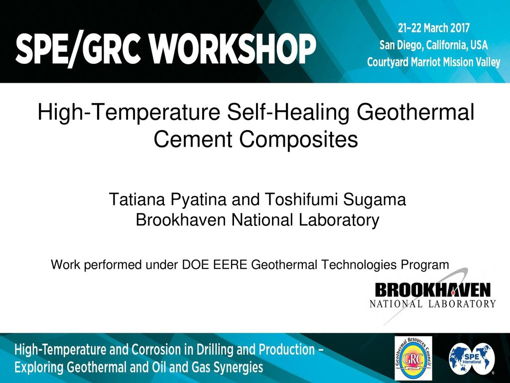 High-Temperature Self-Healing Geothermal Cement Composites - ppt ...