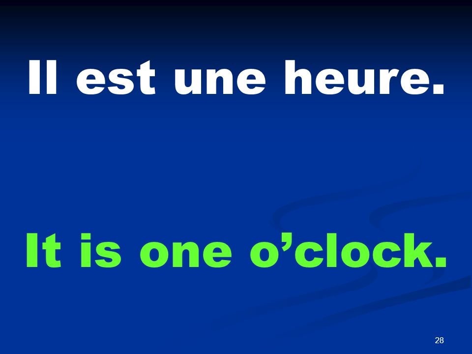 A quelle heure At what time