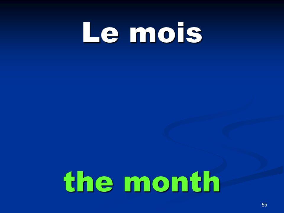 la semaine the week