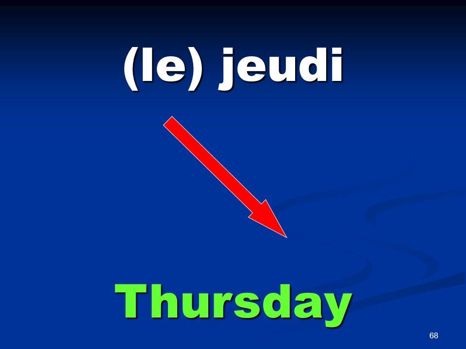 (le) vendredi Friday