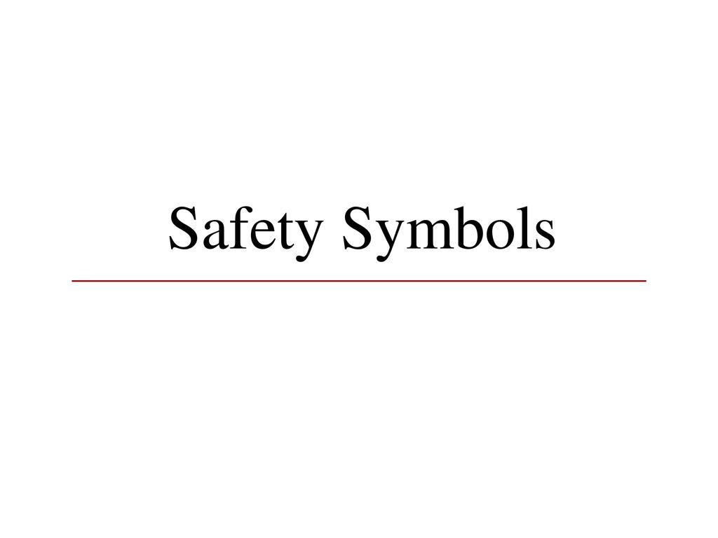 Safety symbols ppt download 1 safety symbols buycottarizona Choice Image
