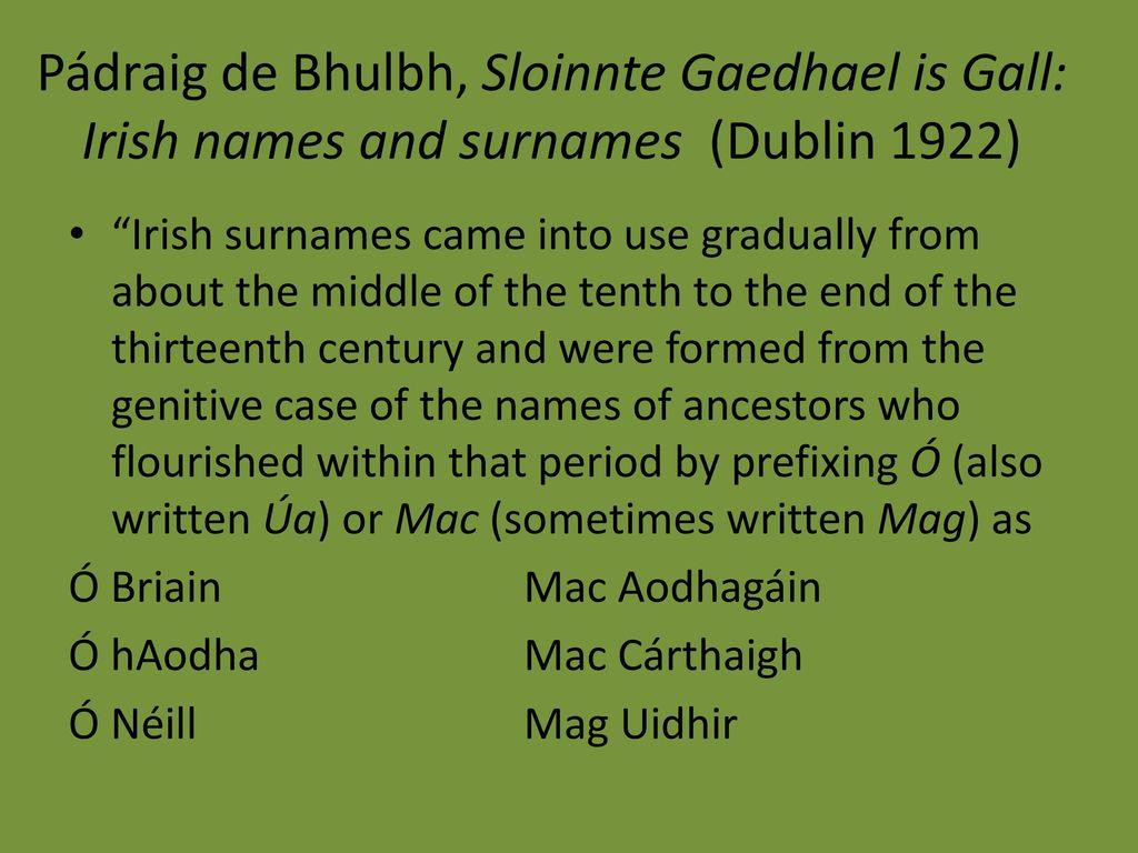 Padraig De Bhulbh Sloinnte Gaedhael Is Gall Irish Names And Surnames Dublin 1922
