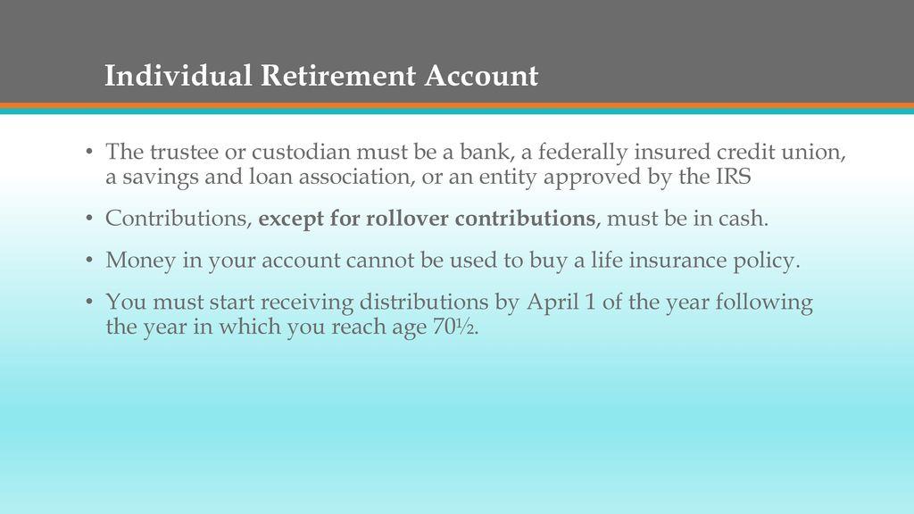 Individual Retirement Arrangements Iras Ppt Download