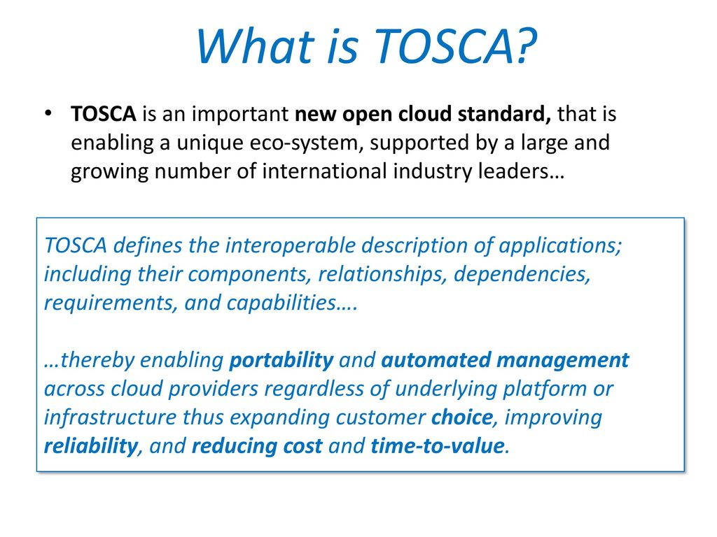 Tosca topology and orchestration specification for cloud what is tosca matt to work on overall master template agree on color palette malvernweather Choice Image