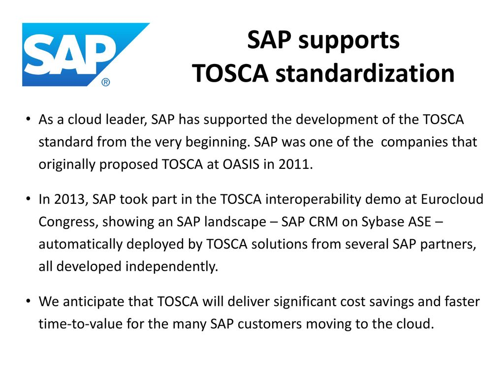 Tosca topology and orchestration specification for cloud sap supports tosca standardization malvernweather Choice Image