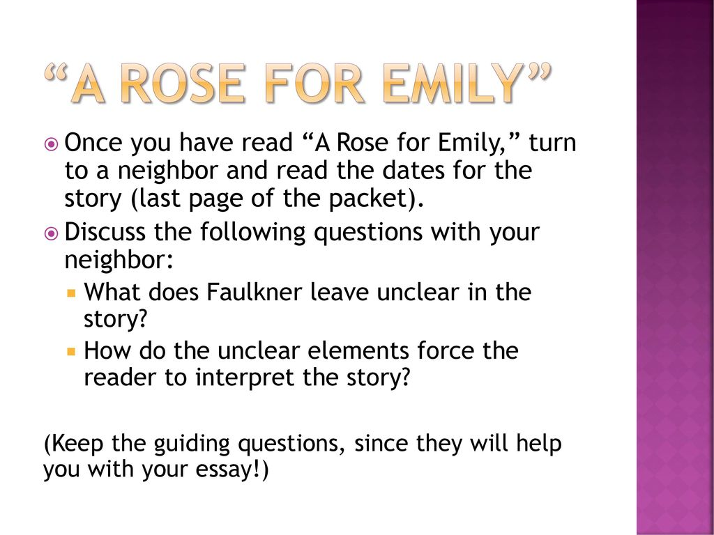 Study Questions for Your Essay on A Rose for Emily by William Faulkner