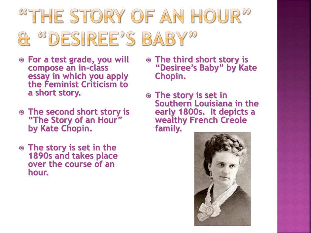 the irony in the short story desirees baby by kate chopin Need help on symbols in kate chopin's désirée's baby at the end of the story  désirée's baby symbols litcharts llc, august 26, 2015.