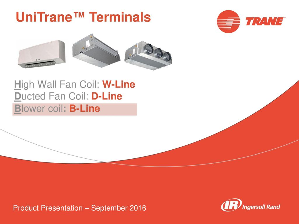 Unitrane Terminals High Wall Fan Coil W Line Ducted D Duct Wiring Diagram