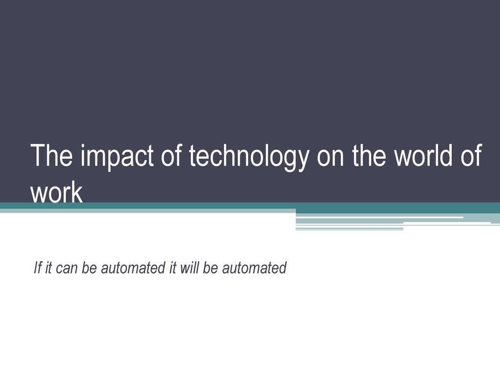 impact of technology on work
