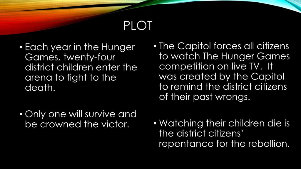 The hunger games ppt download plot each year in the hunger games twenty four district children enter the arena ccuart Choice Image