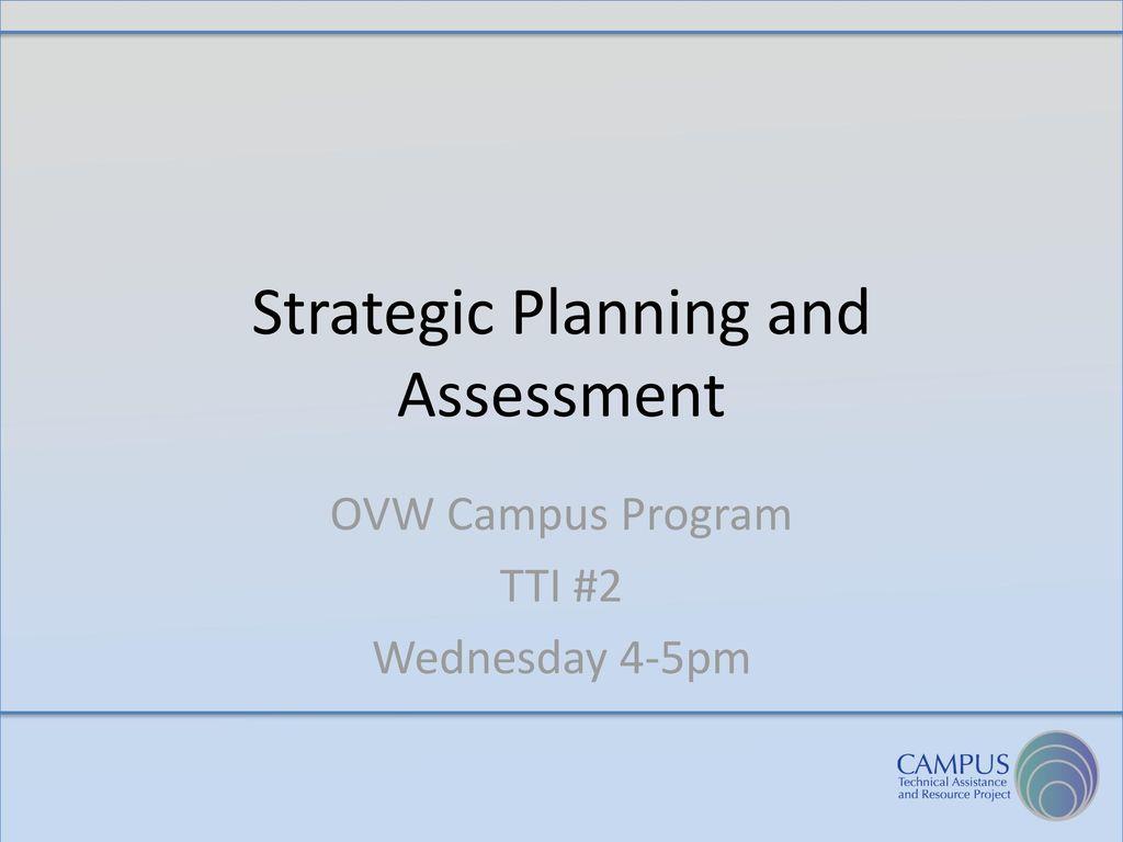 worksheet Strategic Planning Worksheet strategic planning and assessment ppt download assessment
